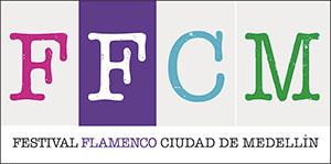 FFCM - Festival Flamenco Ciudad de Medellín